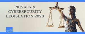 Privacy & Cybersecurity Legislation 2020