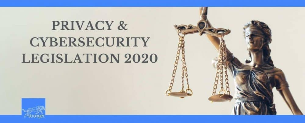 Privacy & Cybersecurity Legislation 2020