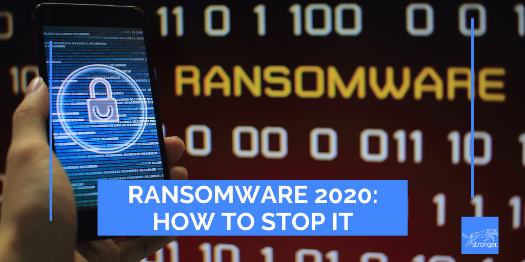 Ransomware 2020: How to Stop It